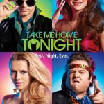 Film Review: Take Me Home Tonight!