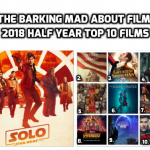 The BMAF 2018 Half Year Top 10 Films